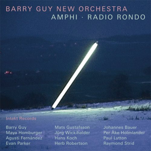 Barry Guy New Orchestra Amphi + Radio Rondo